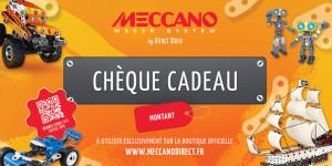 Meccano Chèque cadeau 50,75 ou 100€ Promotions
